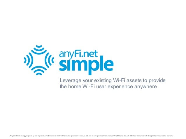 Leverage your existing Wi-Fi assets to provide                                                                the home Wi-...