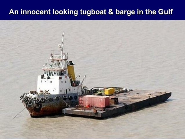 An innocent looking tugboat & barge in the Gulf