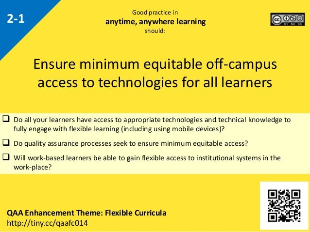  Do all your learners have access to appropriate technologies and technical knowledge to fully engage with flexible learn...