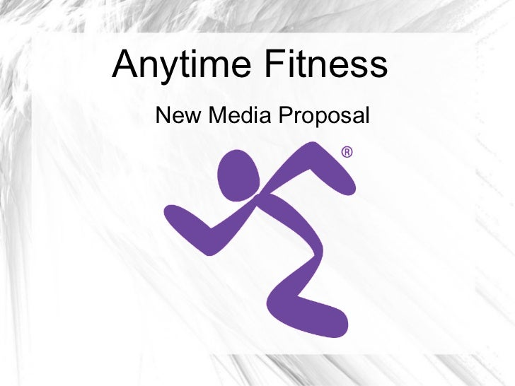 Anytime fitness proposal