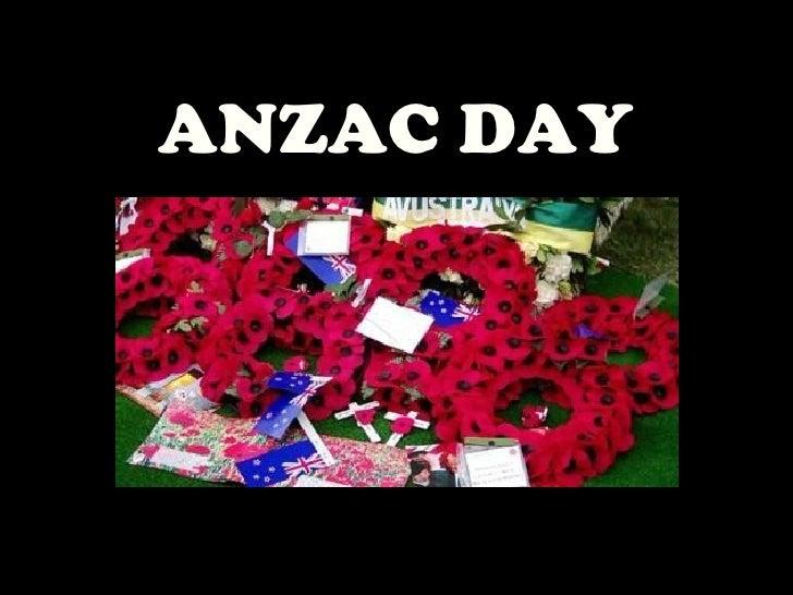 ANZAC DAY  25 April 1915