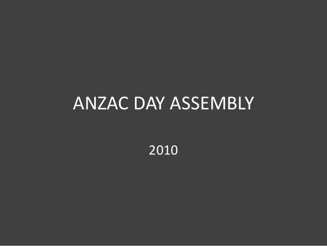 ANZAC DAY ASSEMBLY 2010