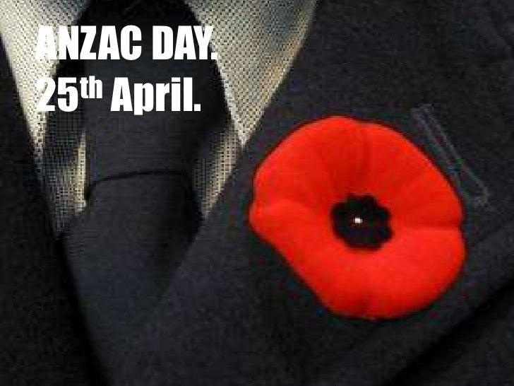 ANZAC DAY.25th April.