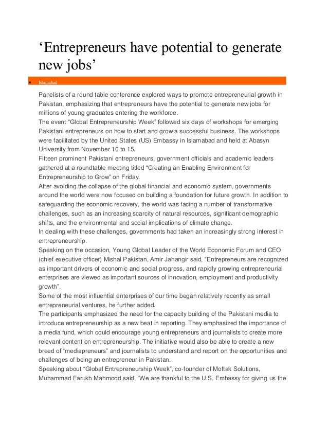 'Entrepreneurs have potential to generate new jobs'   Islamabad  Panelists of a round table conference explored ways to p...