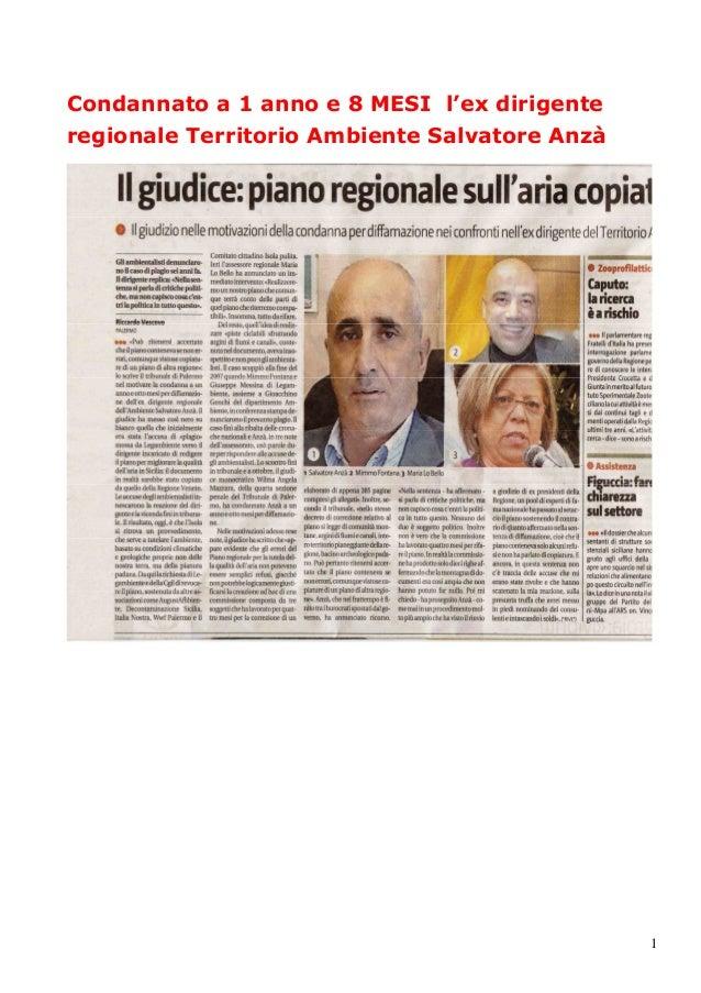 1 Condannato a 1 anno e 8 MESI l'ex dirigente regionale Territorio Ambiente Salvatore Anzà