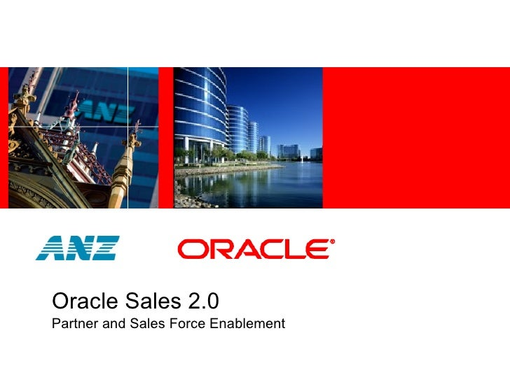 Oracle Sales 2.0 Partner and Sales Force Enablement