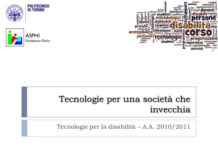 Tecnologie per una societa' che invecchia