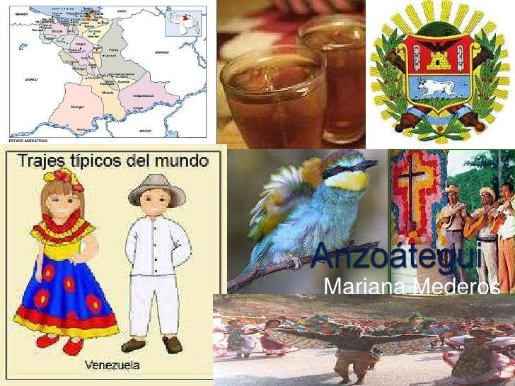 Anzoátegui <br />Mariana Mederos <br />