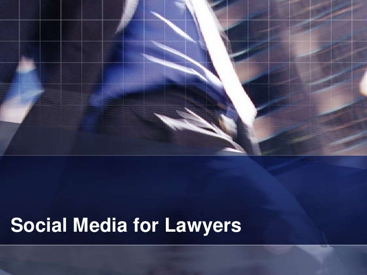 Social Media for Lawyers<br />
