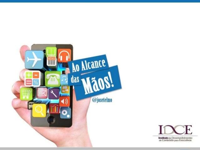 Ao alcance das mãos mobile marketing - Aula no IDCE/Unigranrio