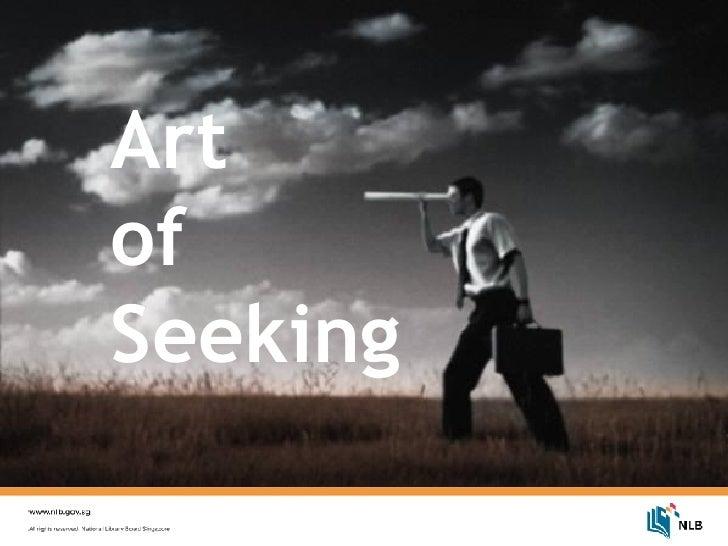 Art  of  Seeking