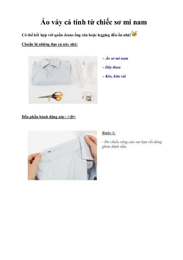 Áo váy cá tính từ chiếc sơ mi namCó thể kết hợp với quần Jeans ống côn hoặc legging đều ổn nhá!Chuẩn bị những đạo cụ này n...