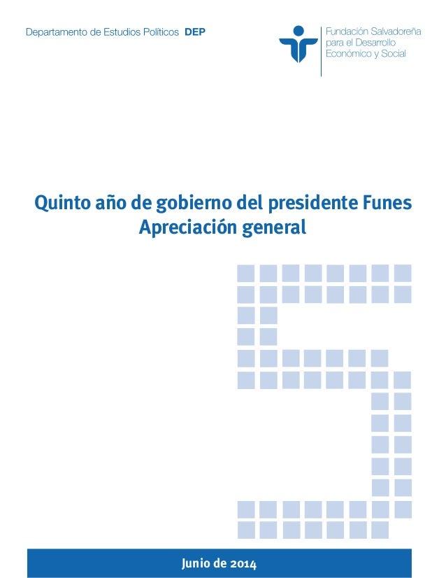 Junio de 2014 Quinto año de gobierno del presidente Funes Apreciación general