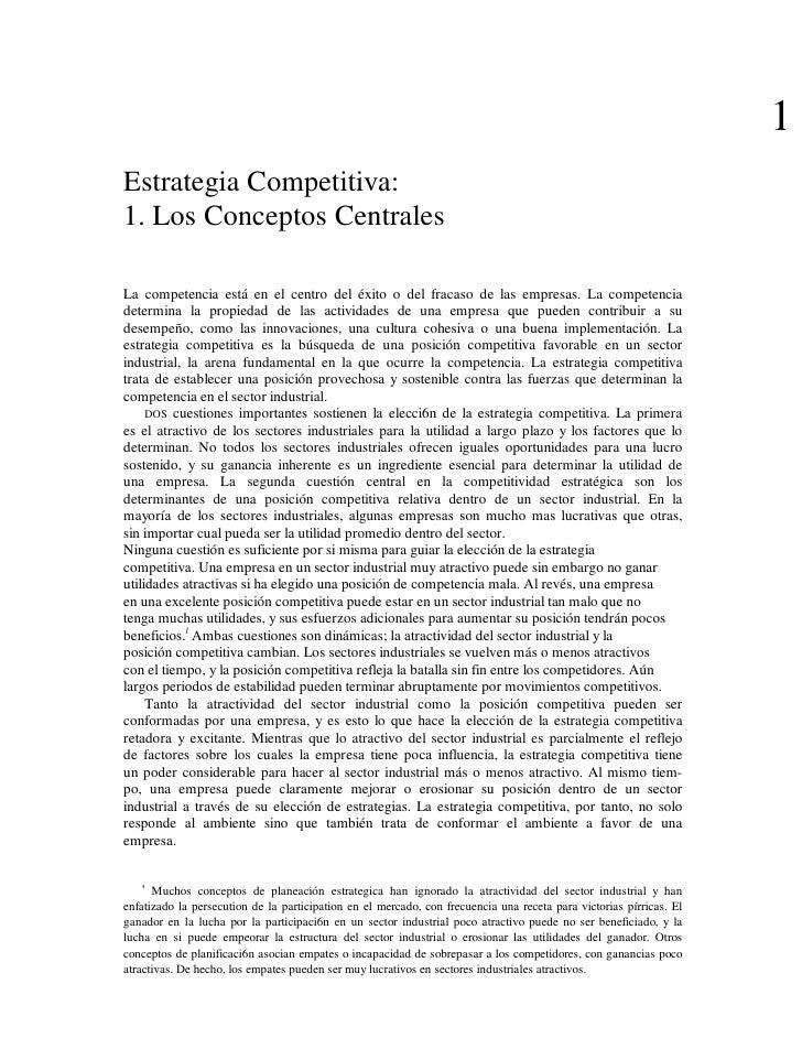 1Estrategia Competitiva:1. Los Conceptos CentralesLa competencia está en el centro del éxito o del fracaso de las empresas...