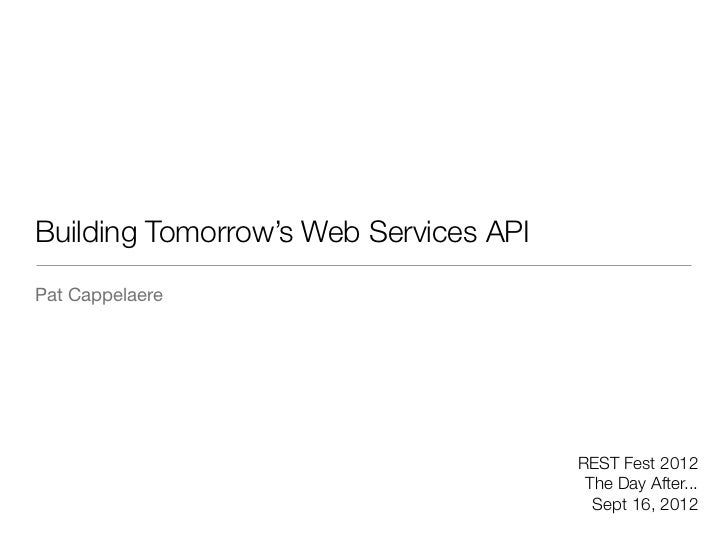 Building Tomorrow's Web Services