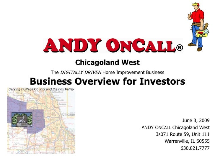 Chicagoland West     The DIGITALLY DRIVEN Home Improvement Business  Business Overview for Investors                      ...