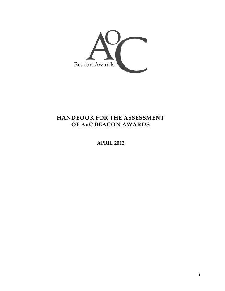 HANDBOOK FOR THE ASSESSMENT   OF AoC BEACON AWARDS          APRIL 2012                              1
