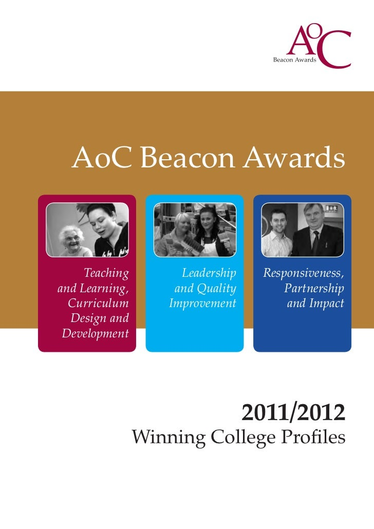 AoC Beacon Awards     Teaching         Leadership    Responsiveness,and Learning,        and Quality        Partnership  C...