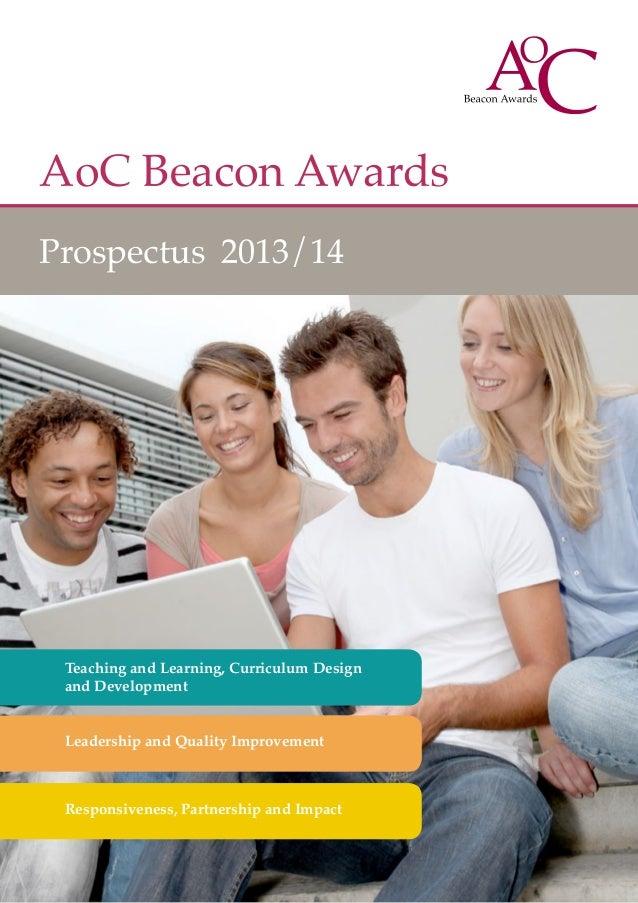 AoC Beacon AwardsProspectus 2013/14Teaching and Learning, Curriculum Designand DevelopmentLeadership and Quality Improveme...
