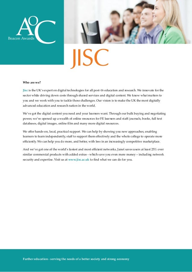Who are we? Jisc is the UK's expert on digital technologies for all post-16 education and research. We innovate for the se...