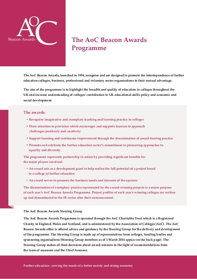 The AoC Beacon Awards Programme The AoC Beacon Awards, launched in 1994, recognise and are designed to promote the interde...