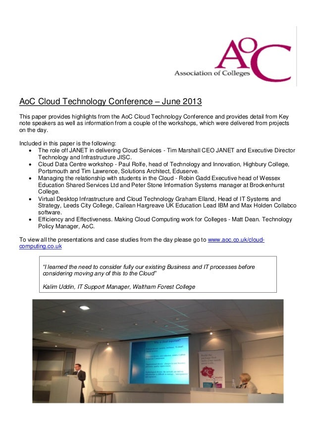 AoC Cloud Technology Conference – June 2013This paper provides highlights from the AoC Cloud Technology Conference and pro...