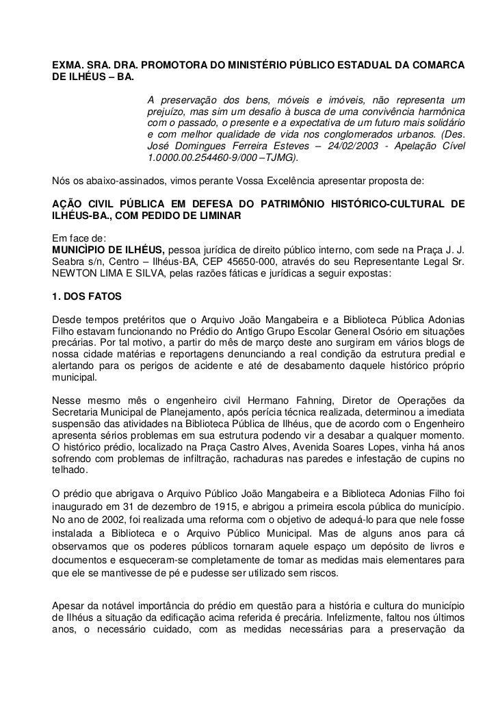 EXMA. SRA. DRA. PROMOTORA DO MINISTÉRIO PÚBLICO ESTADUAL DA COMARCADE ILHÉUS – BA.                     A preservação dos b...