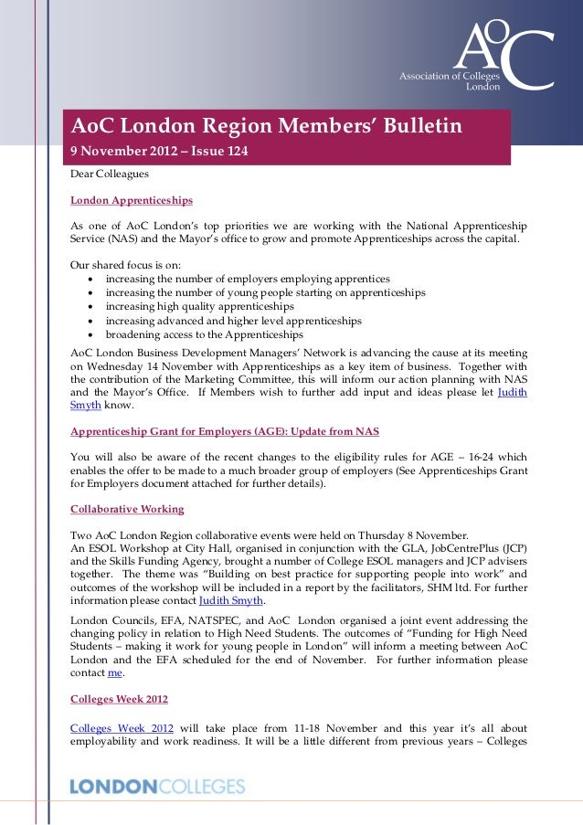 AoC London Region Members' Bulletin9 November 2012 – Issue 124Dear ColleaguesLondon ApprenticeshipsAs one of AoC London's ...