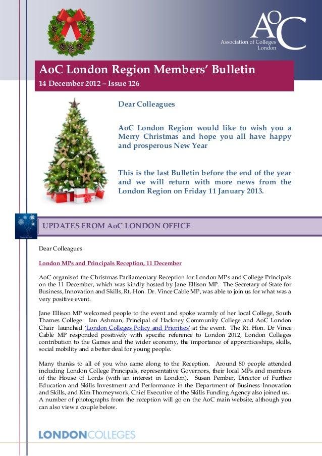 AoC London Region Members' Bulletin14 December 2012 – Issue 126                              Dear Colleagues              ...