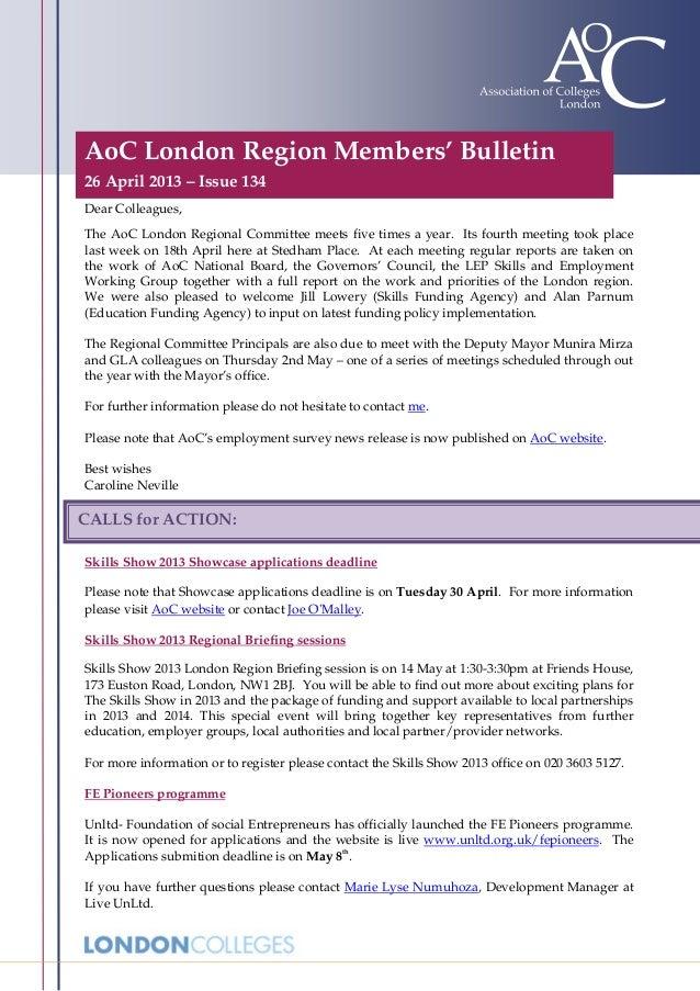 AoC London Region Members' Bulletin26 April 2013 – Issue 134Dear Colleagues,The AoC London Regional Committee meets five t...