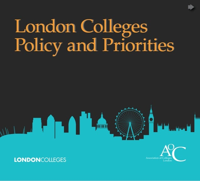 London CollegesPolicy and Priorities