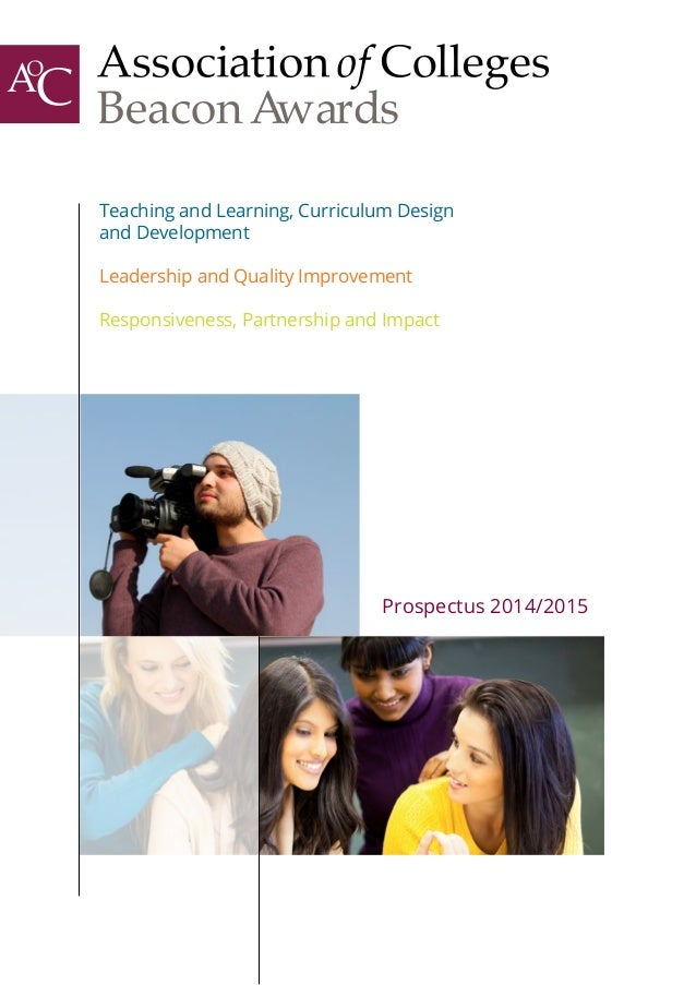 Prospectus 2014/2015 Teaching and Learning, Curriculum Design and Development Leadership and Quality Improvement Responsiv...