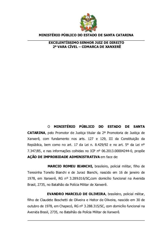 MINISTÉRIO PÚBLICO DO ESTADO DE SANTA CATARINA EXCELENTÍSSIMO SENHOR JUIZ DE DIREITO 2ª VARA CÍVEL – COMARCA DE XANXERÊ O ...