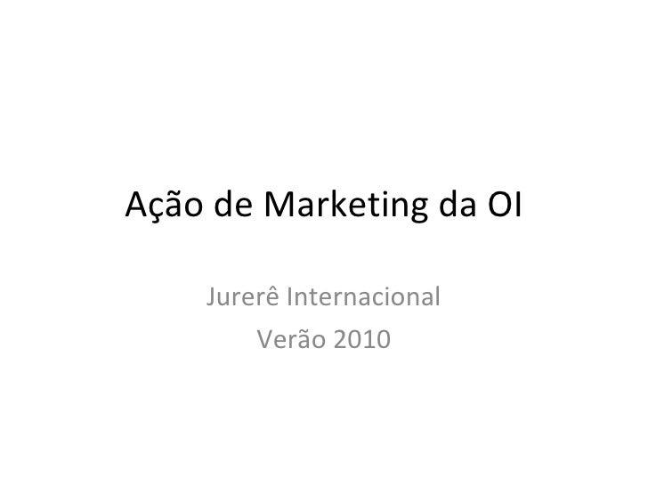 Ação de Marketing da OI Jurerê Internacional Verão 2010