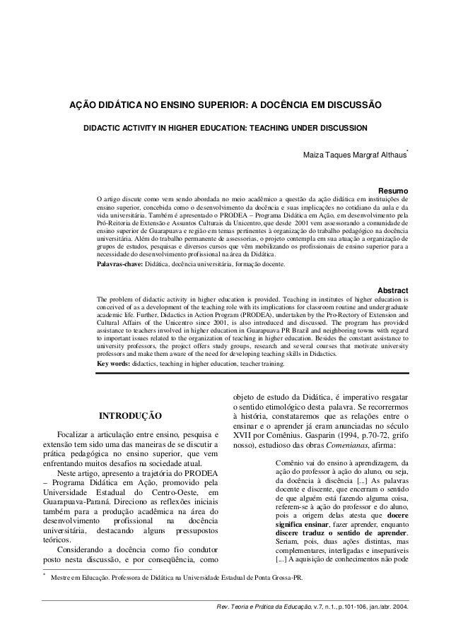 AÇÃO DIDÁTICA NO ENSINO SUPERIOR: A DOCÊNCIA EM DISCUSSÃO DIDACTIC ACTIVITY IN HIGHER EDUCATION: TEACHING UNDER DISCUSSION...