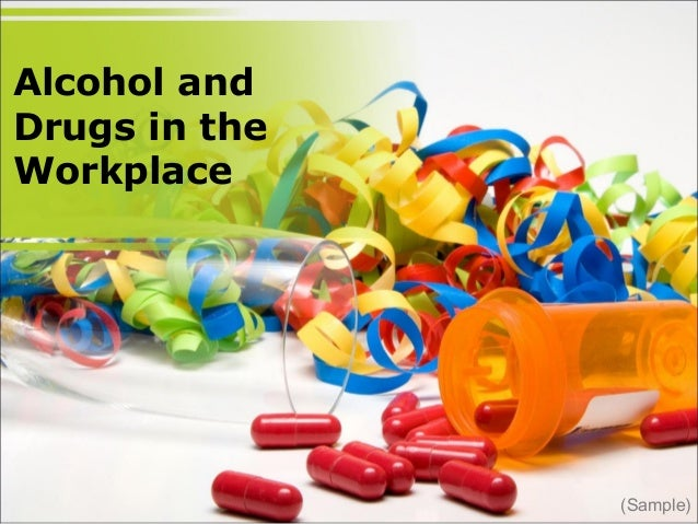 Alcohol and Drugs in the Workplace (Sample)