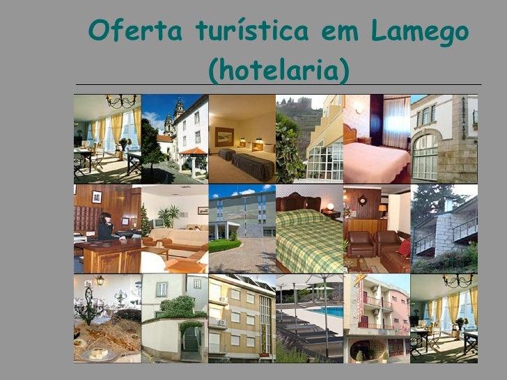 Oferta turística em Lamego         (hotelaria)