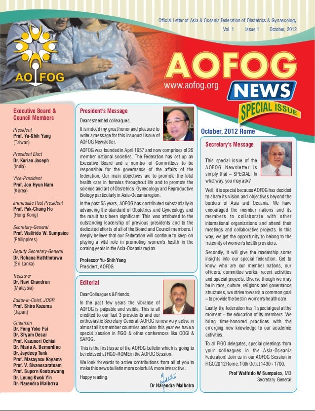 Official Letter of Asia & Oceania Federation of Obstetrics & Gynaecology Vol. 1  Issue 1  October, 2012  AOFOG  www.aofog....