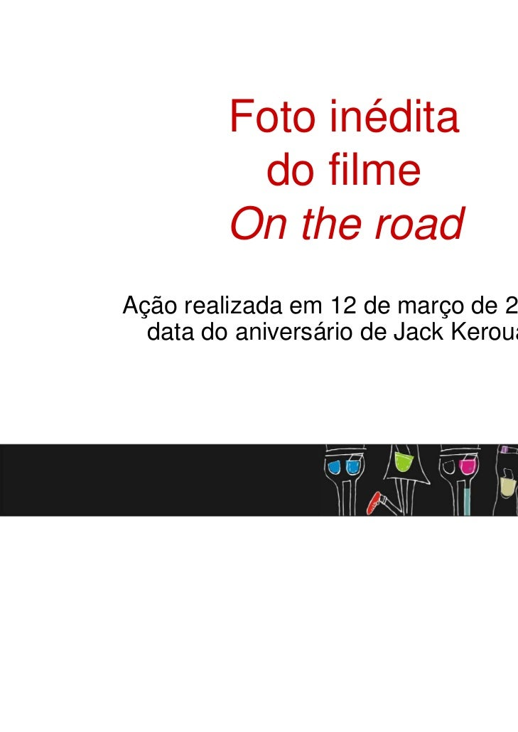 "Foto inédita de ""On the road"", de Walter Salles - L&PM Editores"