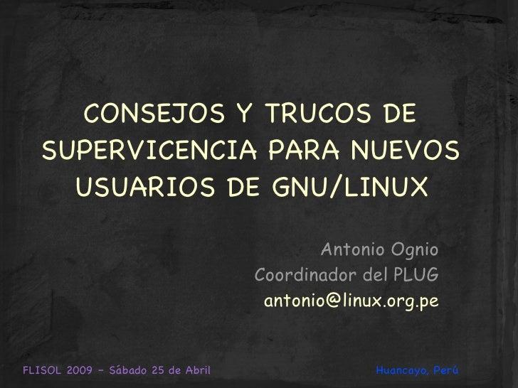 Consejos y trucos de supervivencia para nuevos usuarios de GNU/Linux