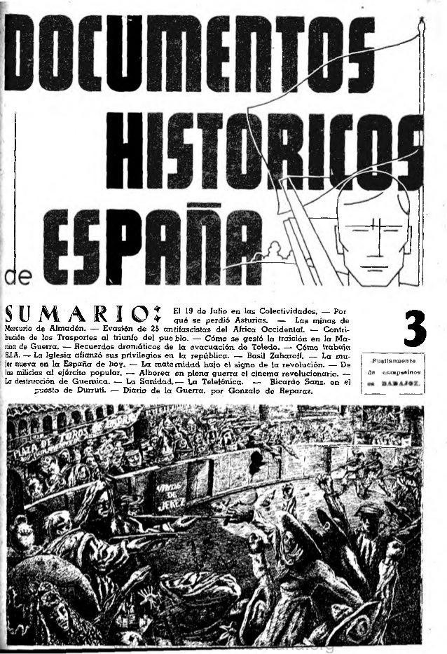 :  El 19 de Julio en las Colectividades. — Por qué se perdió Asturias. — Las m inas de Mercurio de Alm adén. — Evasión de ...