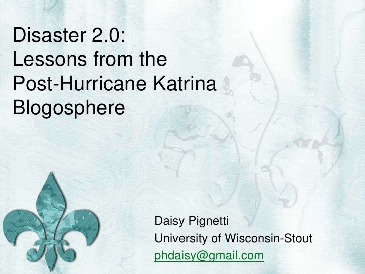 Disaster 2.0: Lessons from the Post-Katrina Blogosphere