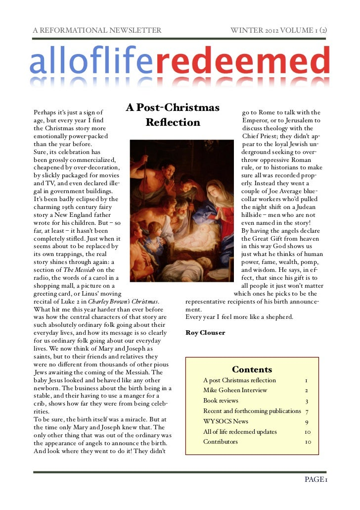 A REFORMATIONAL NEWSLETTER!                                          WINTER 2012 VOLUME 1 (2)Perhaps it's just a sign of  ...
