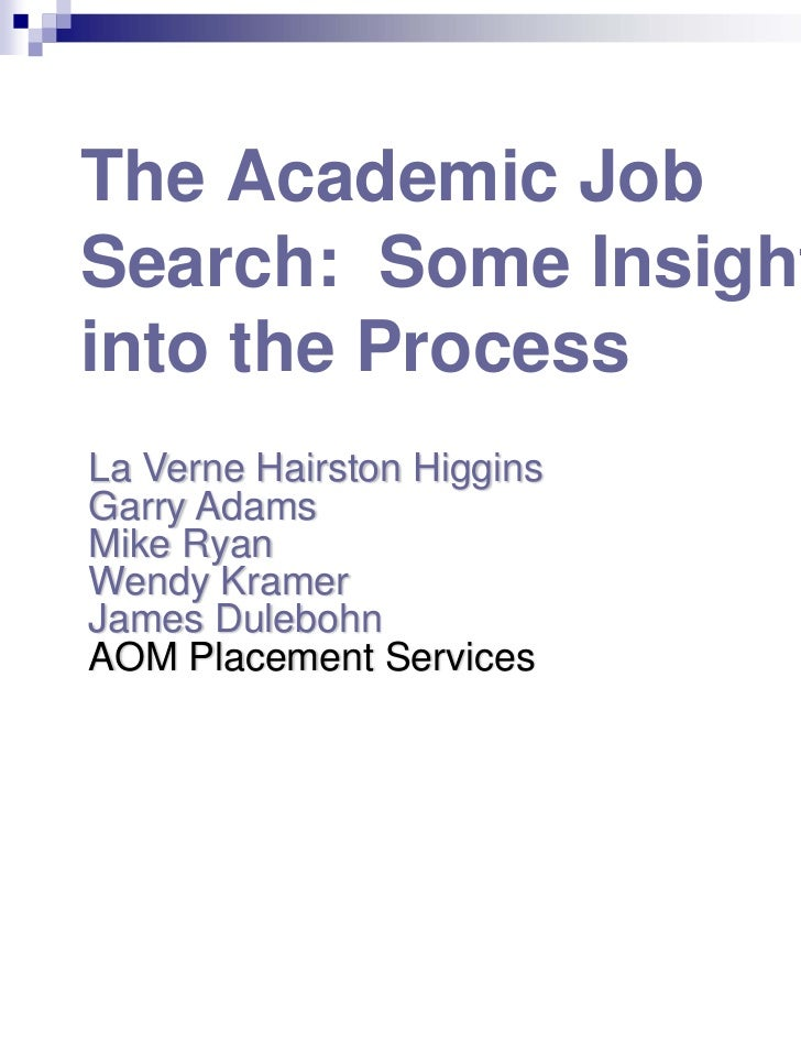 The Academic Job Search: Some Insights into the Process