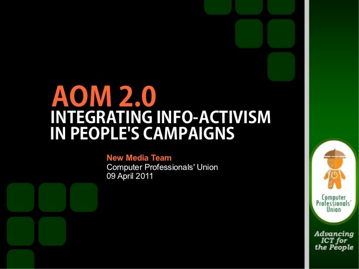 AOM 2.0 Integrating Info Activism in People's Campaigns (Leon Dulce)
