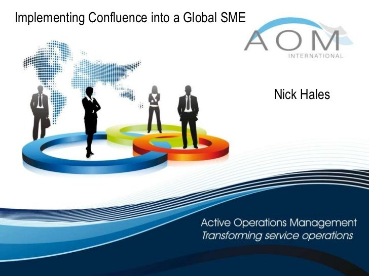 Implementing Confluence in to a global SME