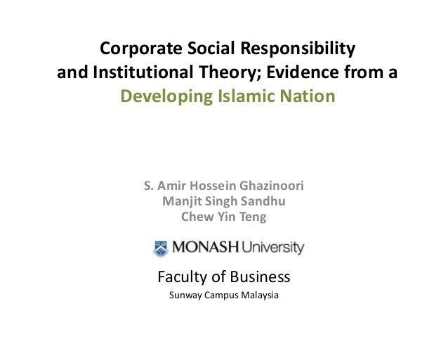 Aom presentation, csr & institutional theory evidence from a developing islamic nation