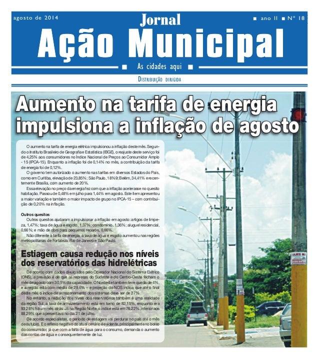 agosto de 2014 Jornal n ano II nNº 18  Ano II - Nº 18 agosto de 2014 02  Jornal  Ação Municipal  As cidades aqui  DISTRI...