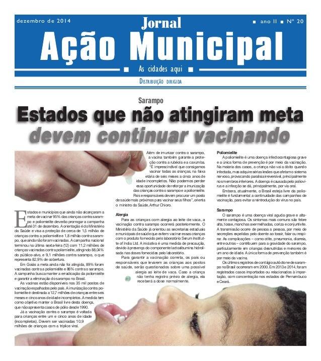Ano II - Nº 20 02dezembro de 2014 Jornal As cidades aqui DISTRIBUIÇÃO DIRIGIDA Jornal  ano II Nº 20dezembro de 2014 ...