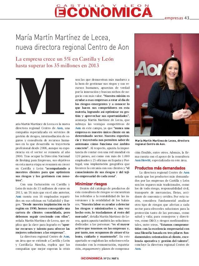 aría Martín Martínez de Lecea es la nueva directora regional Centro de Aon, una compañía especializada en servicios de ges...